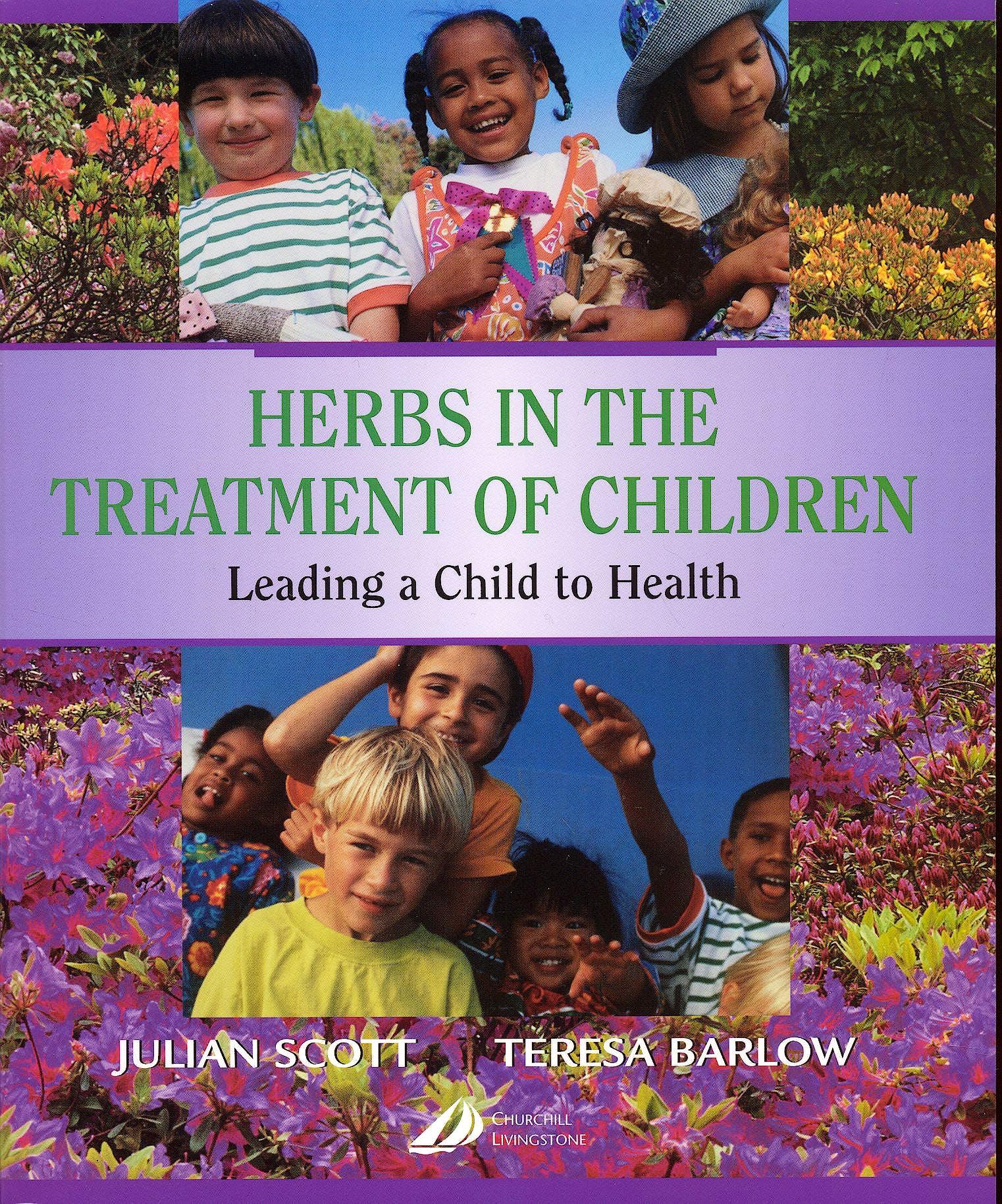 Portada del libro 9780443071638 Herbs in the Treatment of Children
