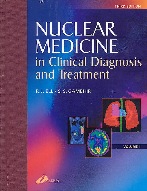 Portada del libro 9780443073120 Nuclear Medicine in Clinical Diagnosis and Treatment, 2 Vols.