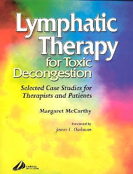 Portada del libro 9780443073540 Lymphatic Therapy for Toxic Decongestion. Selected Case Studies for Therapists and Patients
