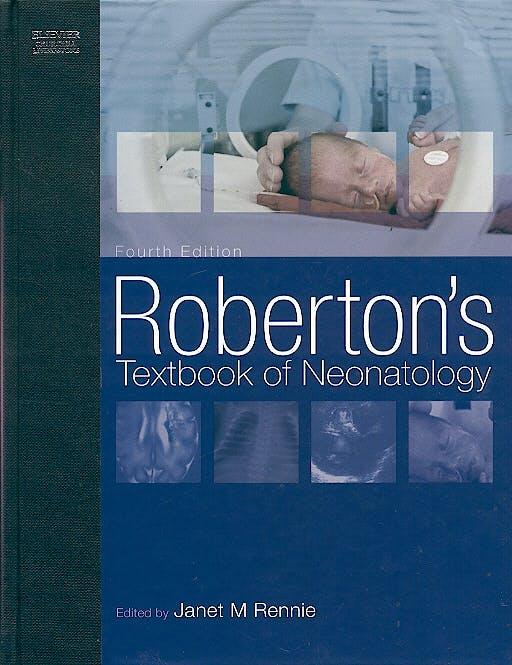 Portada del libro 9780443073557 Robertson´s Textbook of Neonatology