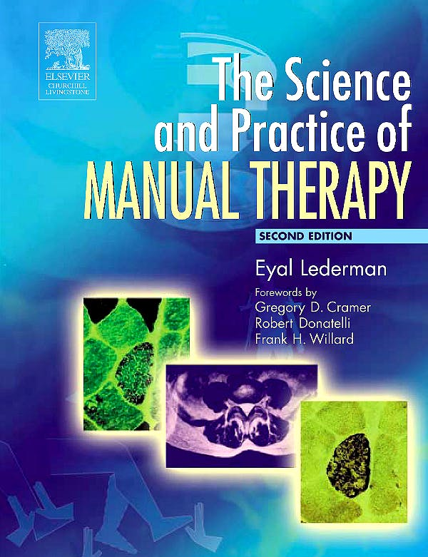 Portada del libro 9780443074325 The Science & Practic of Manual Therapy