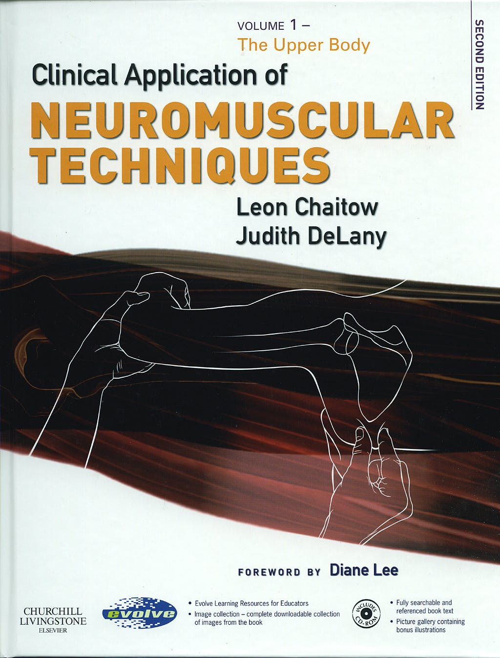 Portada del libro 9780443074486 Clinical Applications of Neuromuscular Techniques, Vol. 1: Upper Body + Cd-Rom