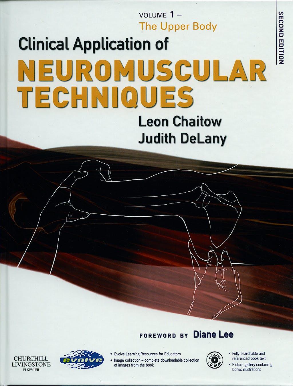 Portada del libro 9780443074486 Clinical Applications of Neuromuscular Techniques, Vol. 1: Upper Body + Cd-Rom