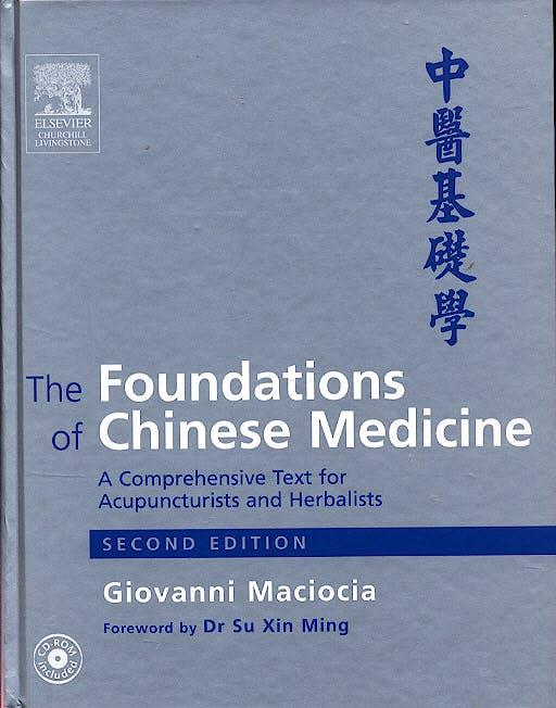Portada del libro 9780443074899 The Foundations of Chinese Medicine