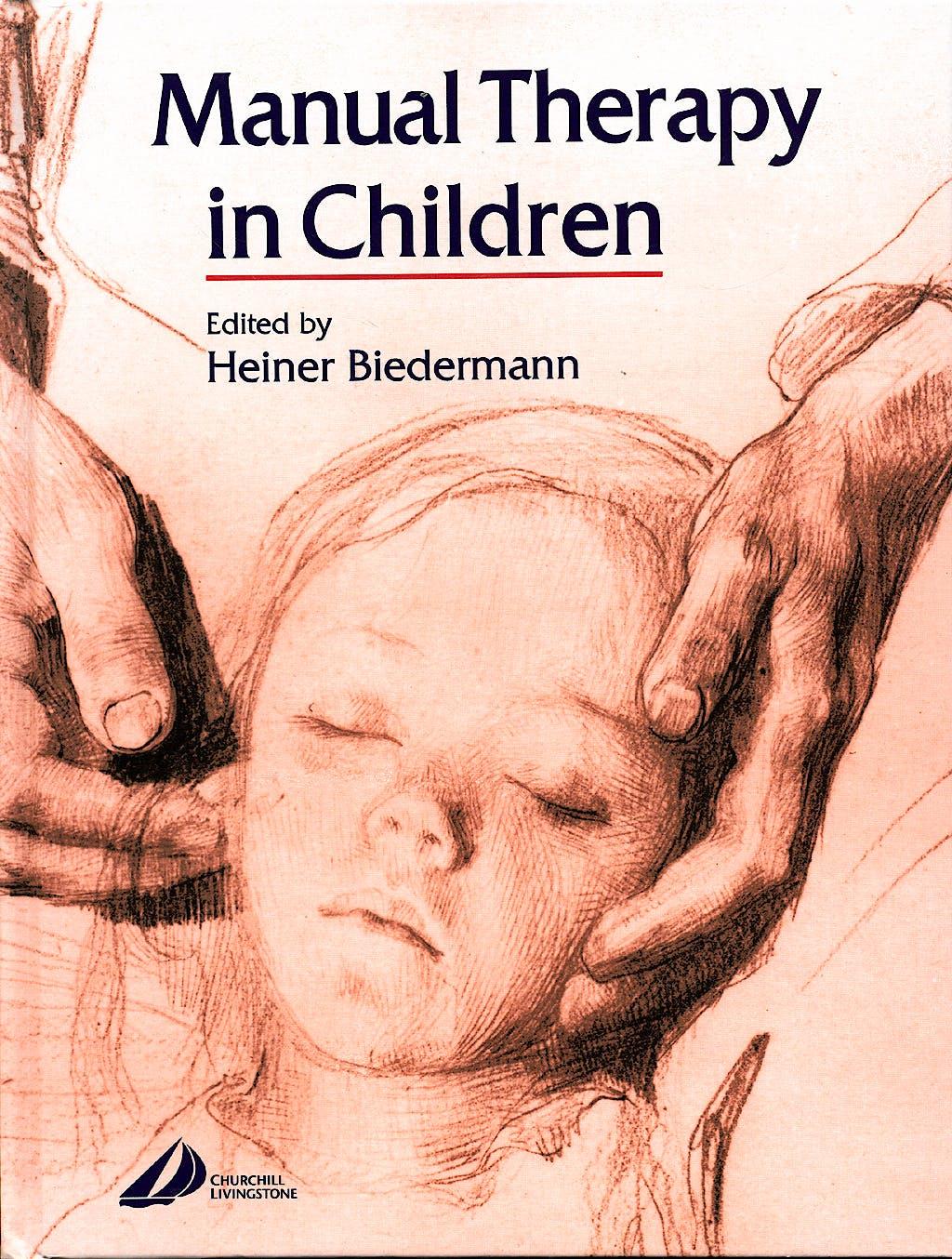 Portada del libro 9780443100185 Manual Therapy in Children