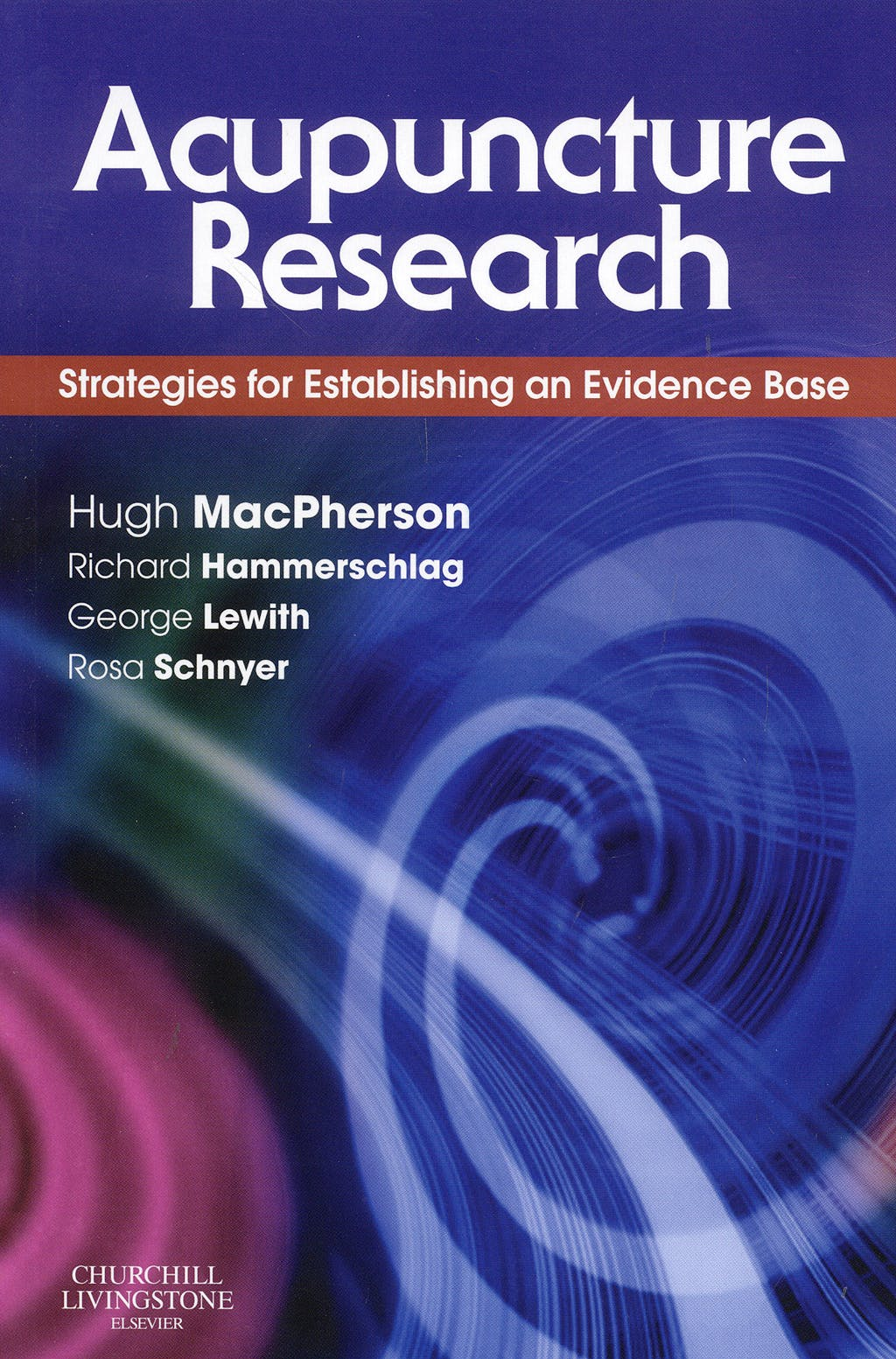 Portada del libro 9780443100291 Acupuncture Research: Strategies for Estabilishing an Evidence Base.