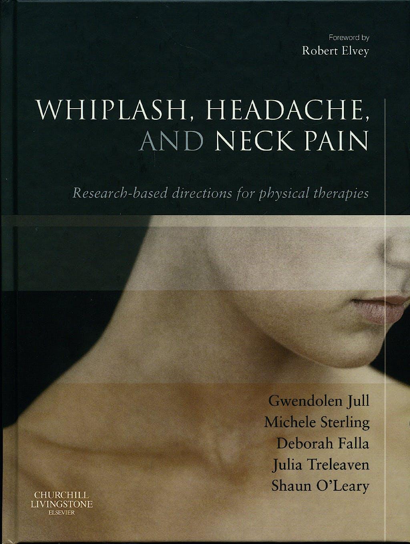 Portada del libro 9780443100475 Whiplash, Headache, and Neck Pain