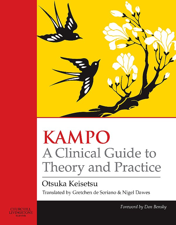 Portada del libro 9780443100932 Kampo a Clinical Guide to Theory and Practice