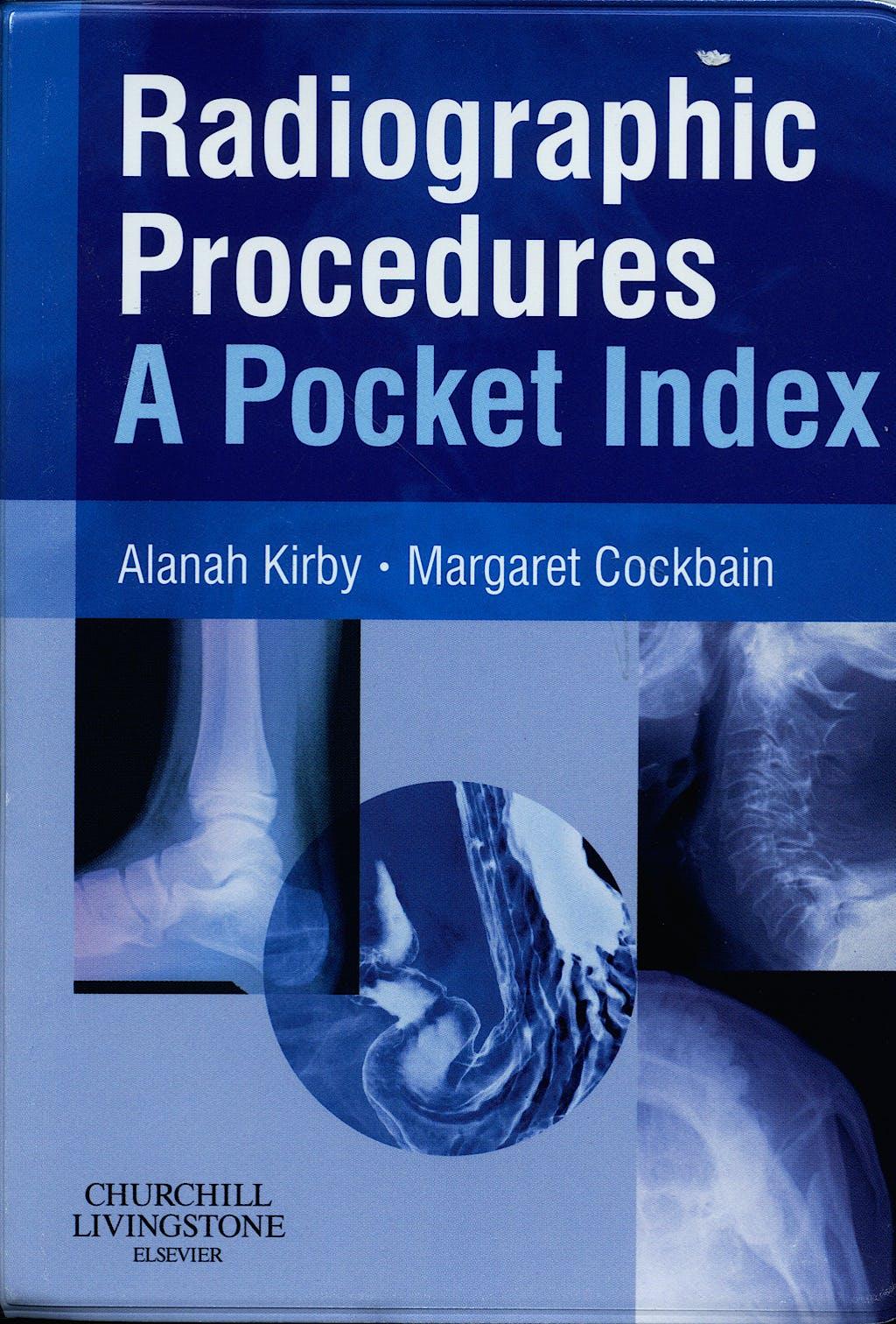 Portada del libro 9780443101779 Radiographic Procedures. a Pocket Index