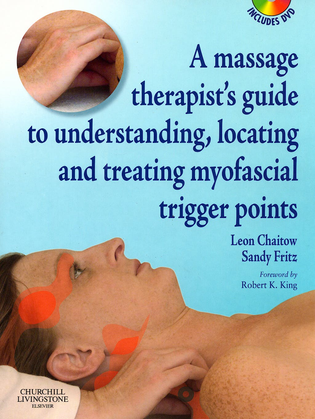 Portada del libro 9780443102004 A Massage Therapist's Guide to Understanding, Locating and Treating