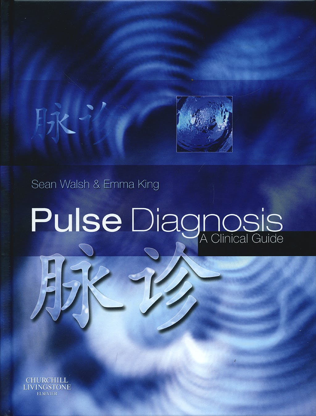 Portada del libro 9780443102486 Pulse Diagnosis a Clinical Guide