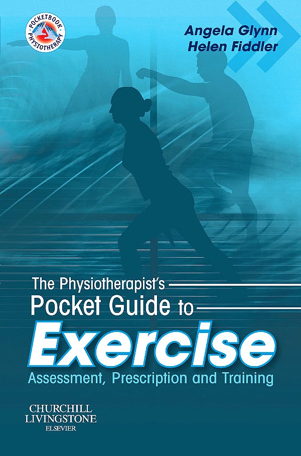 Portada del libro 9780443102691 The Physiotherapist's Pocket Guide to Exercise. Assessment, Prescription and Training
