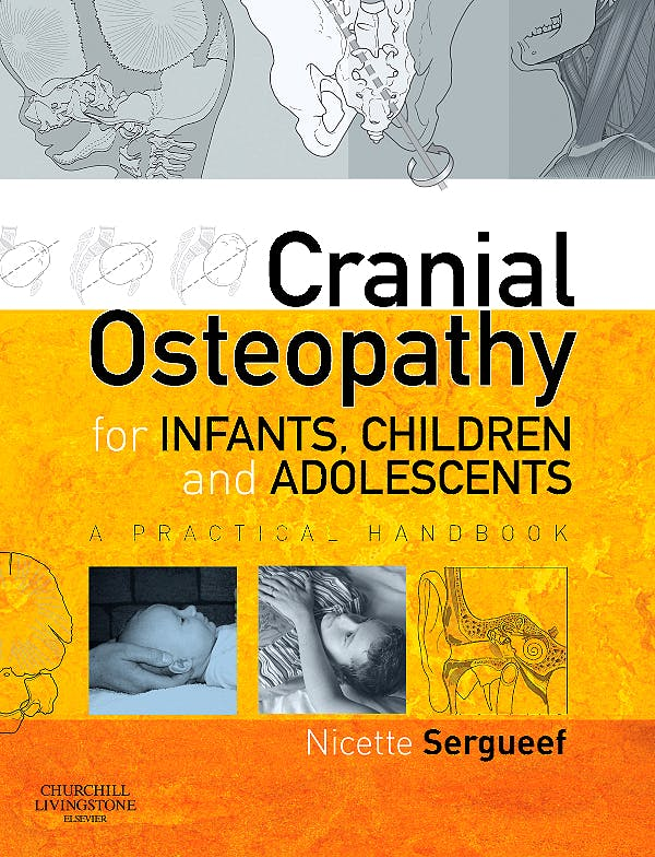 Portada del libro 9780443103520 Cranial Osteopathy for Infants, Children and Adolescents. a Practical Handbook