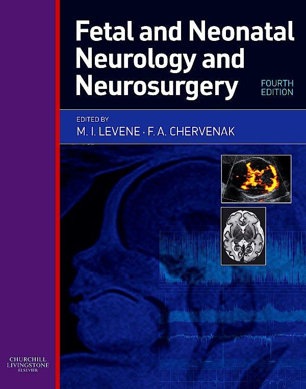 Portada del libro 9780443104077 Fetal and Neonatal Neurology and Neurosurgery