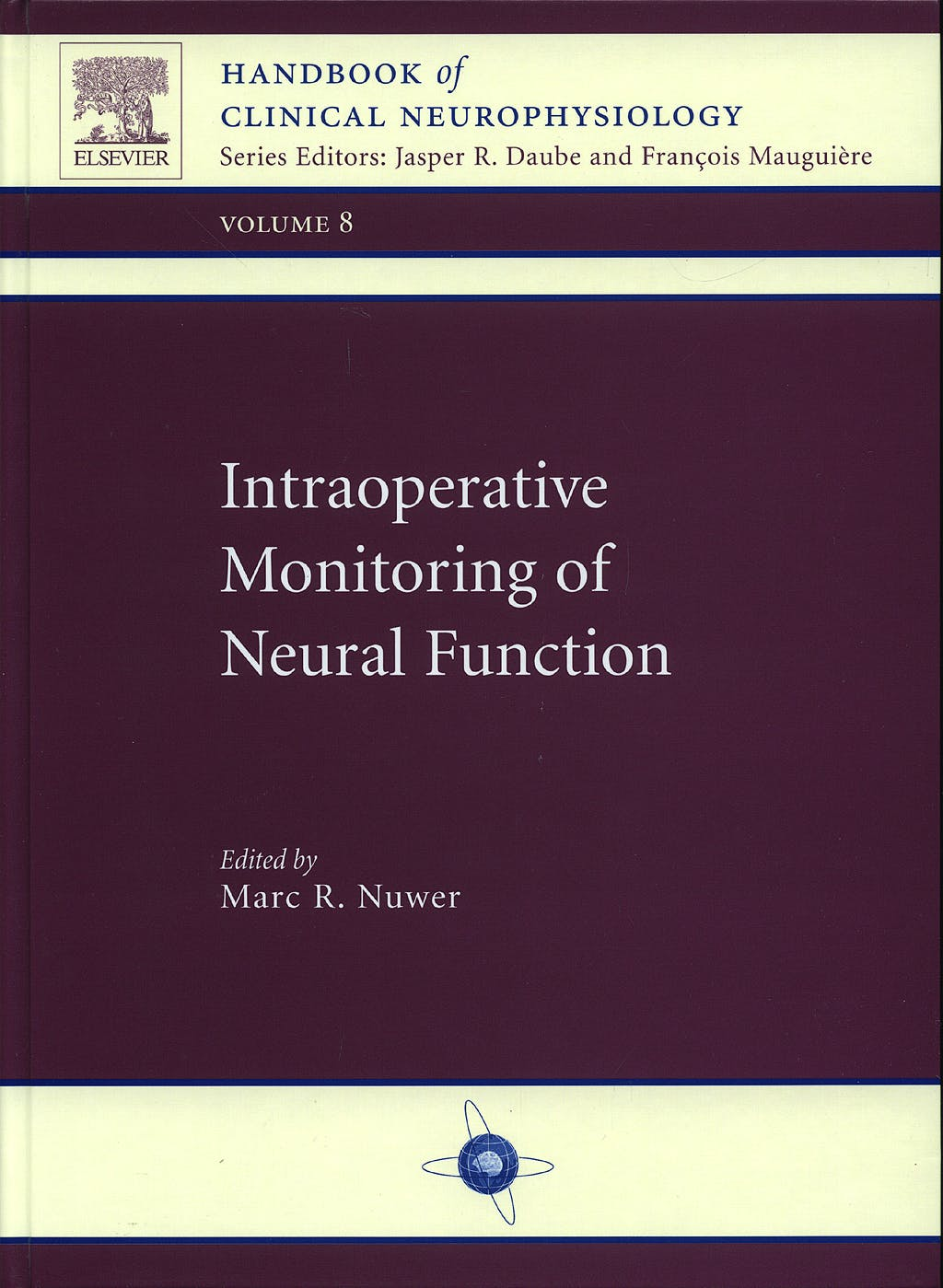 Portada del libro 9780444518248 Intraoperative Monitoring of Neural Function (Handbook of Clinical Neurophysiology, Vol. 8)