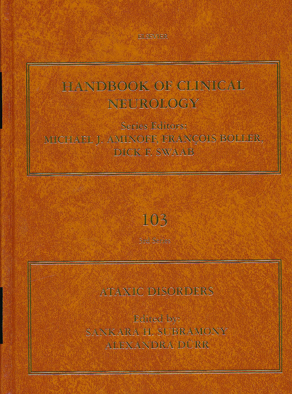 Portada del libro 9780444518927 Handbook of Clinical Neurology, Vol. 103: Ataxic Disorders