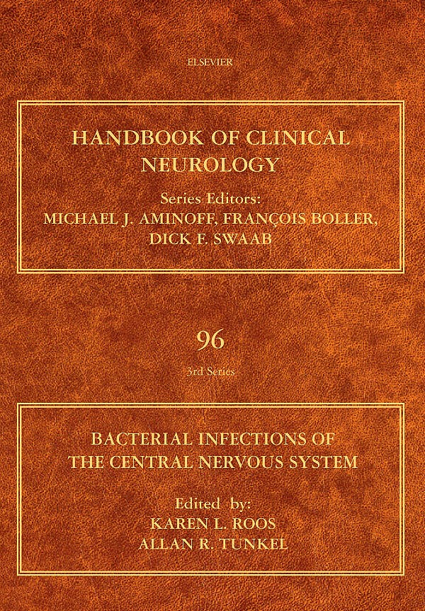 Portada del libro 9780444520159 Handbook of Clinical Neurology, Vol. 96: Bacterial Infections of the Central Nervous System
