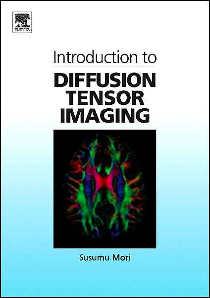 Portada del libro 9780444528285 Introduction to Diffusion Tensor Imaging
