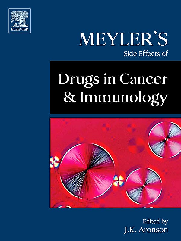 Portada del libro 9780444532671 Meyler's Side Effects of Drugs in Cancer and Immunology