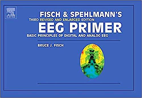 Portada del libro 9780444821485 Fisch and Spehlmann's EEG Primer. Basic Principles of Digital and Analog EEG