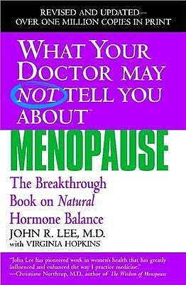 Portada del libro 9780446691420 What Your Doctor May Not Tell You About Menopause