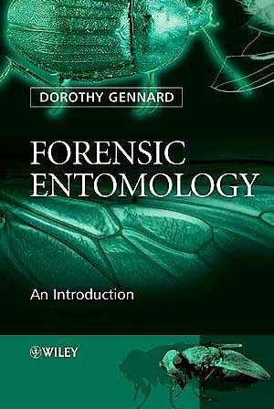 Portada del libro 9780470014783 Forensic Entomology: An Introduction