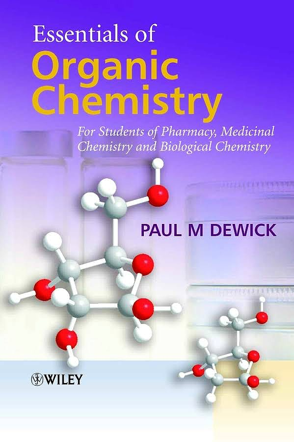 Portada del libro 9780470016664 Essentials of Organic Chemistry for Students of Pharmacy, Medicinal Chemistry and Biological Chemistry (Softcover)