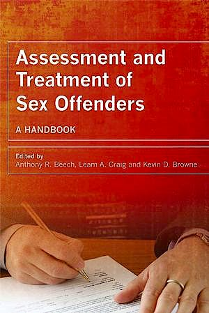 Portada del libro 9780470019009 Assessment and Treatment of Sex Offenders. a Handbook (Softcover)