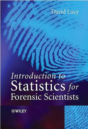 Portada del libro 9780470022009 Introduction to Statistics for Forensic Scientists (Hardcover)