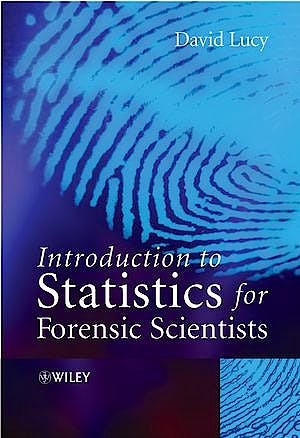 Portada del libro 9780470022016 Introduction to Statistics for Forensic Scientists (Softcover)