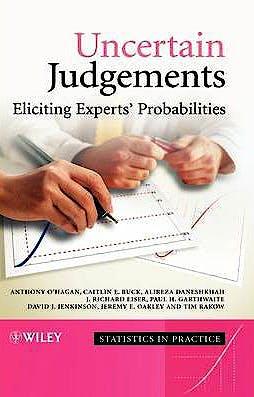 Portada del libro 9780470029992 Uncertain Judgements. Eliciting Experts' Probabilities