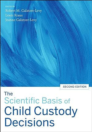 Portada del libro 9780470038581 The Scientific Basis of Child Custody Decisions