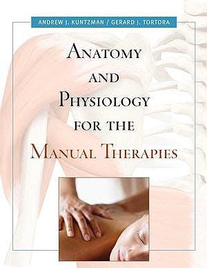 Portada del libro 9780470044964 Anatomy and Physiology for the Manual Therapies