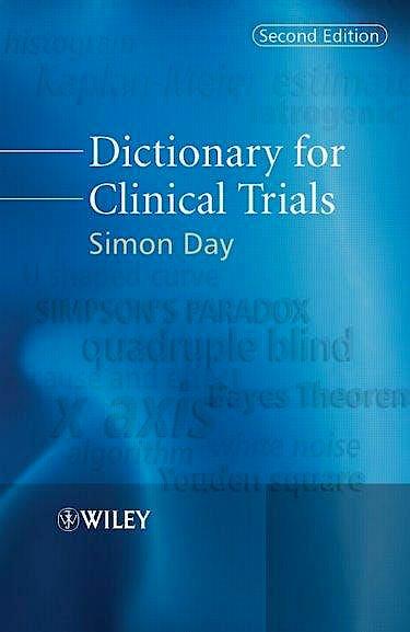 Portada del libro 9780470058176 Dictionary for Clinical Trials
