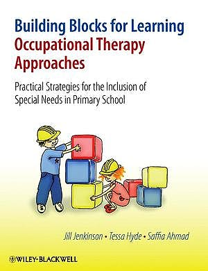 Portada del libro 9780470058572 Building Blocks for Learning Occupational Therapy Approaches: Practical Strategies
