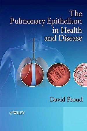 Portada del libro 9780470059517 The Pulmonary Epithelium in Health and Disease