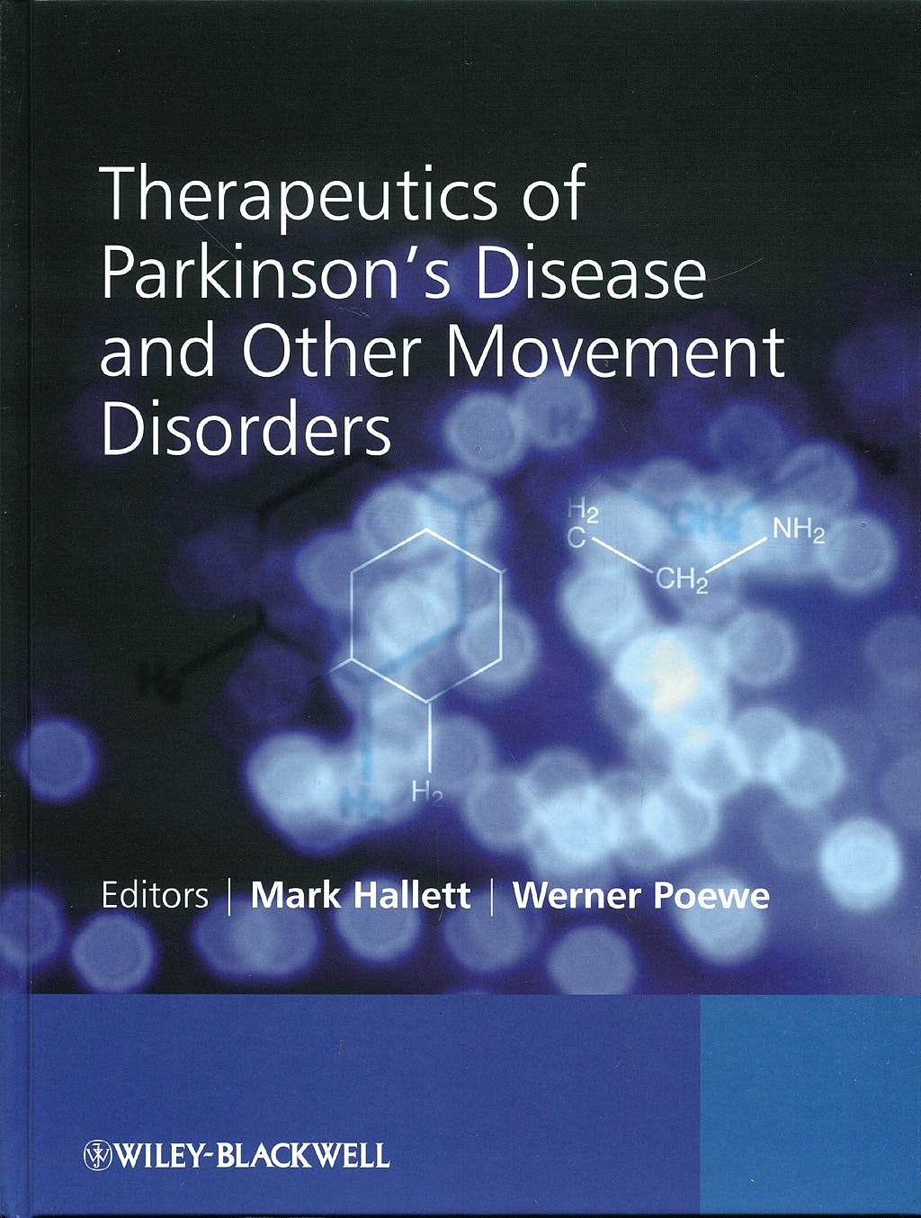 Portada del libro 9780470066485 Therapeutics of Parkinson's Disease and Other Movement Disorders