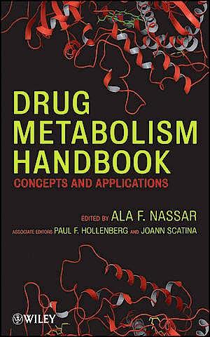 Portada del libro 9780470118030 Drug Metabolism Handbook: Concepts and Applications