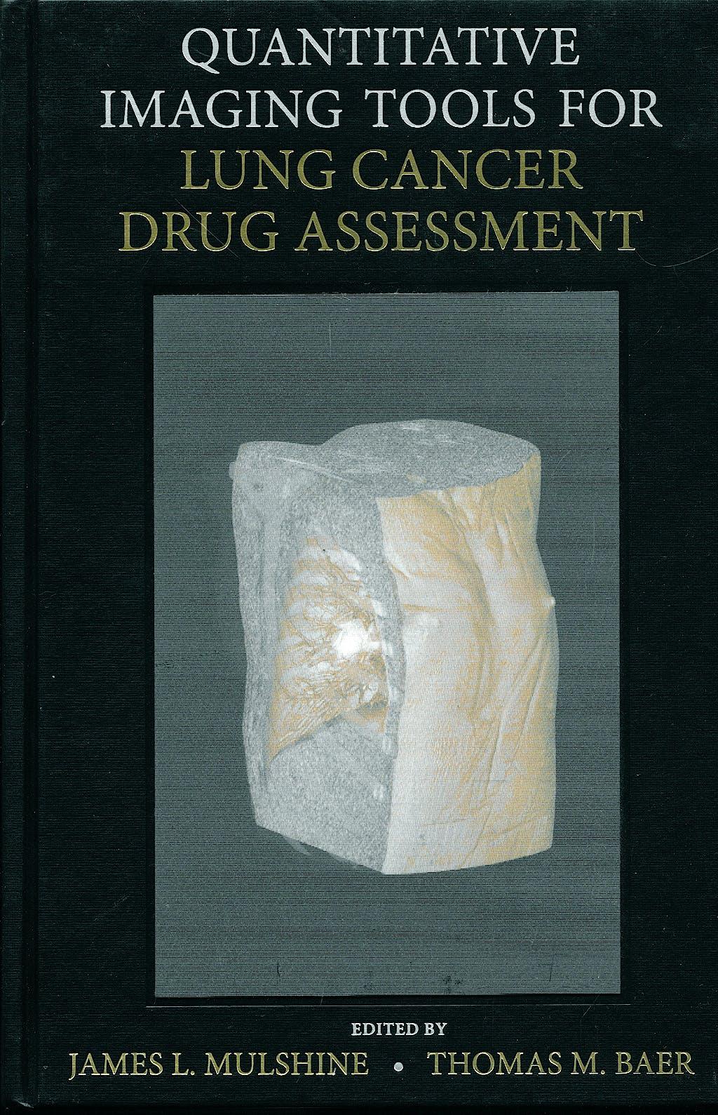 Portada del libro 9780470118801 Quantitative Imaging Tools for Lung Cancer Drug Assessment