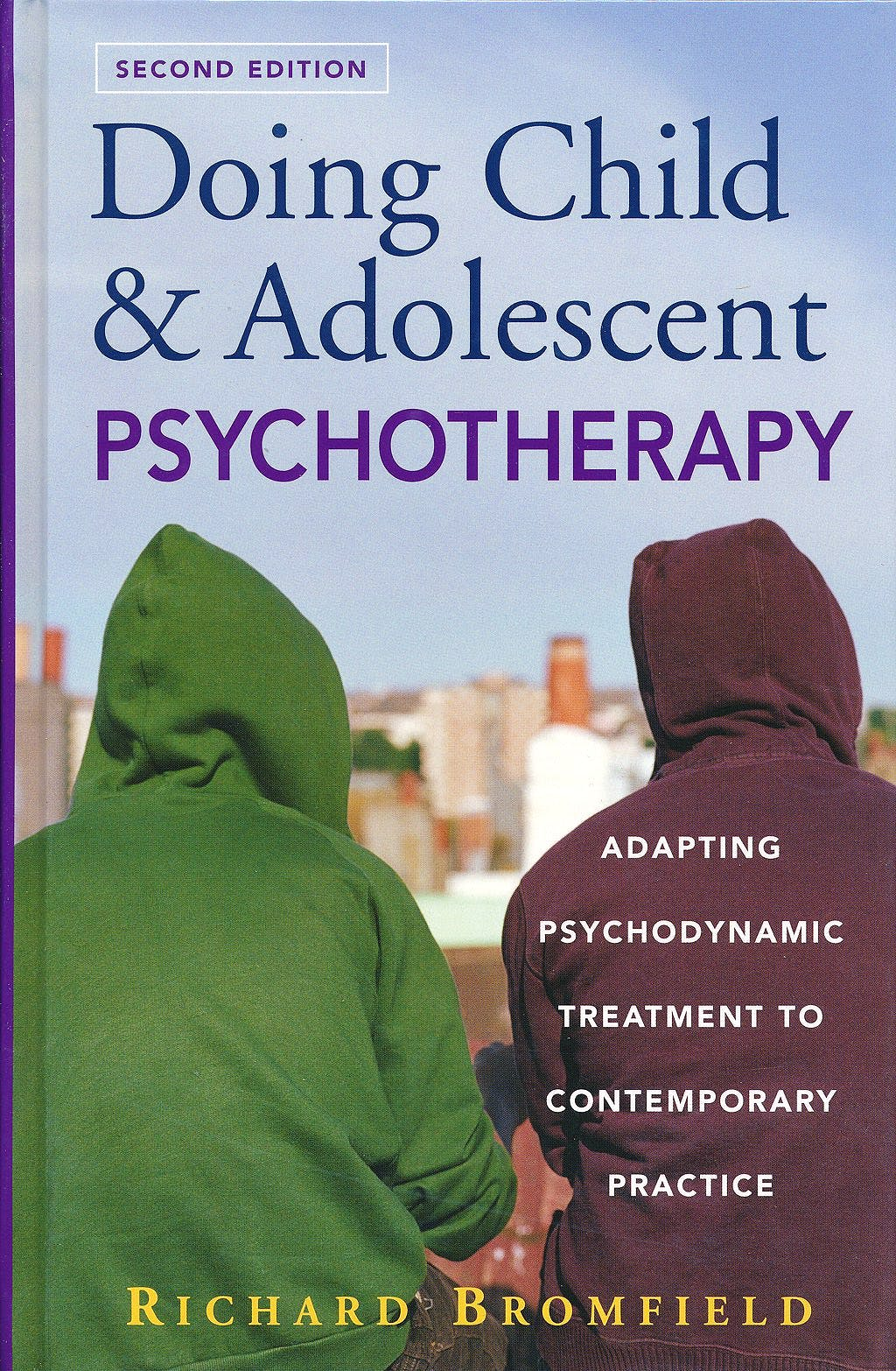 Portada del libro 9780470121818 Doing Child and Adolescent Psychotherapy: Adapting Psychodynamic Treatment to Contemporary Practice