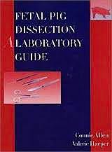 Portada del libro 9780470138007 Fetal Pig Dissection. A Laboratory Guide