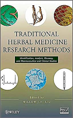 Portada del libro 9780470149362 Traditional Herbal Medicine Research Methods. Identification, Analysis, Bioassay, and Pharmaceutical and Clinical Studies