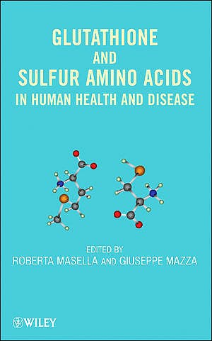 Portada del libro 9780470170854 Glutathione and Sulfur Amino Acids in Human Health and Disease