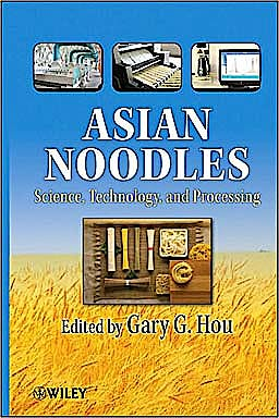 Portada del libro 9780470179222 Asian Noodles: Science, Technology, and Processing