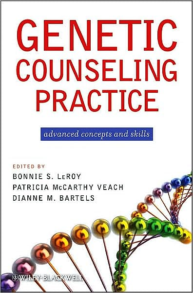 Portada del libro 9780470183557 Genetic Counseling Practice. Advanced Concepts and Skills