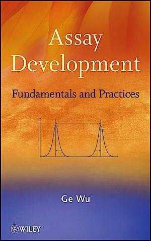 Portada del libro 9780470191156 Assay Development. Fundamentals and Practices