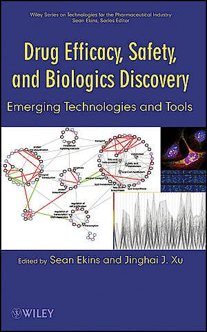 Portada del libro 9780470225554 Drug Efficacy, Safety and Biologics Discovery. Emerging Technologies and Tools