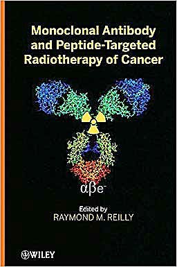 Portada del libro 9780470243725 Monoclonal Antibody and Peptide-Targeted Radiotherapy of Cancer