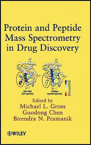 Portada del libro 9780470258170 Protein and Peptide Mass Spectrometry in Drug Discovery