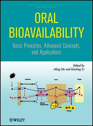 Portada del libro 9780470260999 Oral Bioavailability. Basic Principles, Advanced Concepts, and Applications